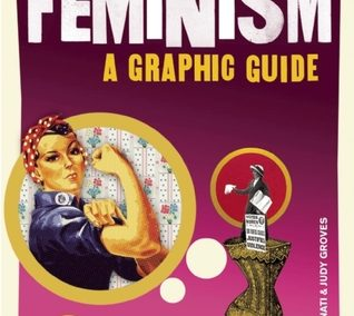 Feminism A graphic guide