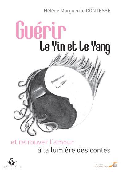 Guérir le Yin et le Yang