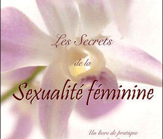 Les secrets de la sexualité féminine